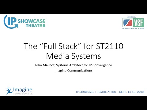 Video - Full Stack ST 2110 and NMOS | IP Showcase