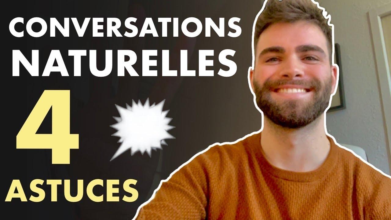 Comment démarrer une conversation naturellement ?