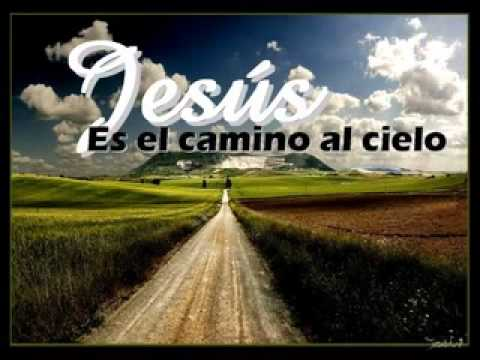 Yo Soy el camino y la verdad y la vida \