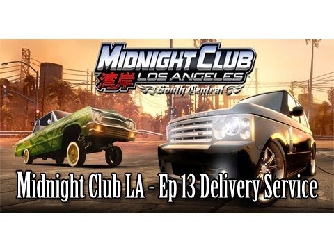 Midnight Club LA Ep 13   Delivery Service