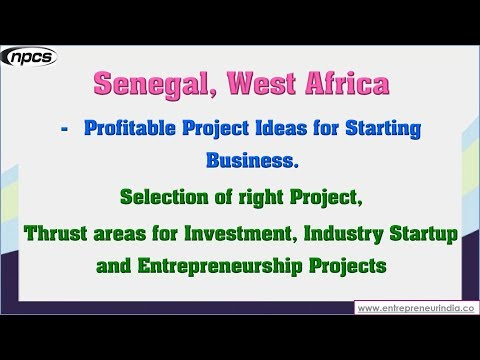 Senegal, West Africa - Profitable Project Ideas for Starting Business.