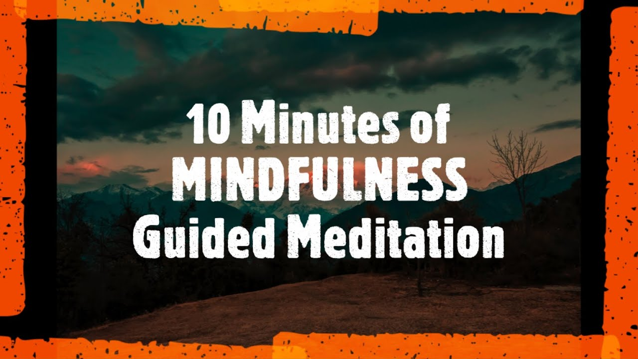 10 Minutes of Mindfulness Guidance Meditation | Ambient Relaxing Music