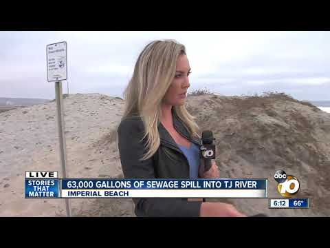 63,000 gallons of sewage spill into Tijuana River