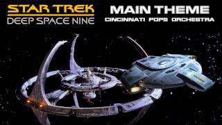 DS9 Music - Main Theme (Cincinnati Pops Orchestra)
