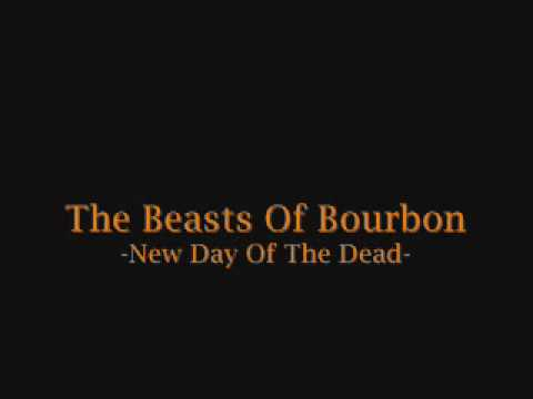 The Beasts Of Bourbon - New Day of The Dead Mp3
