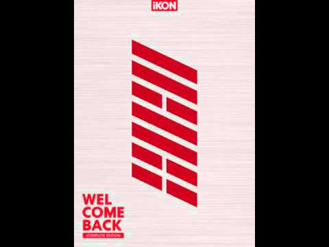 10. iKON -  WELCOME BACK -KR Ver.- [WELCOME BACK -COMPLETE EDITION]