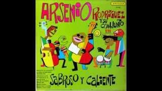 Hay Fuego En El 23   Arsenio Rodriguez