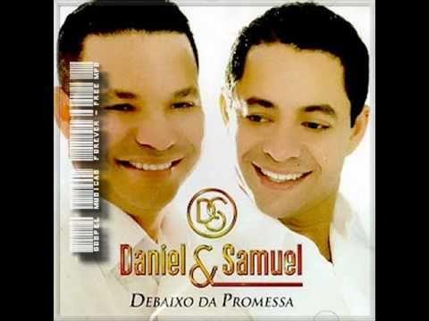 A Ressureição -  Daniel E Samuel ( Debaixo Da Promessa ) 2010