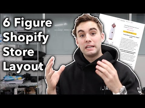 6 Figure Shopify Store Layout | SHOPIFY DROPSHIPPING 2019 (PT 1)