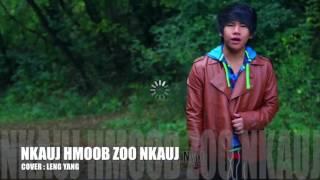 Nkauj Hmoob Zoo Nkauj  - Leng Yang [ Cover ]