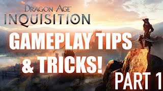 Dragon Age Inquisition: Gameplay Tips and Tricks Part 1