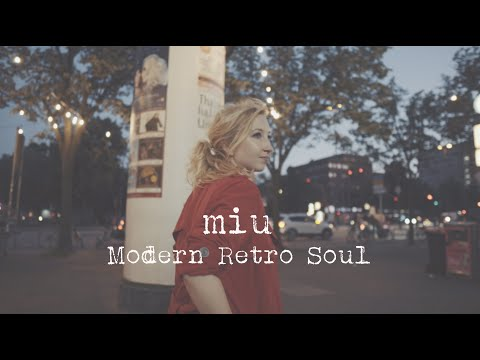 "Miu ""Modern Retro Soul"" Mini Doku Mp3"