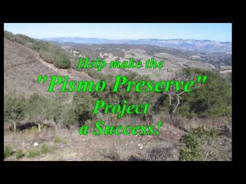 "Let's Make The ""Pismo Preserve"" Project A Success!"