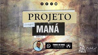 Projeto Maná | Igreja Presbiteriana do Rio | 04.03.2021