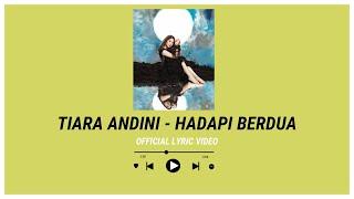 Official Lirik   Tiara Andini - Hadapi Berdua