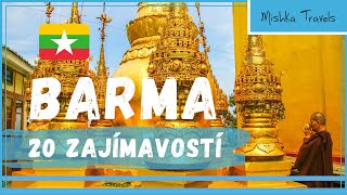 MYANMAR (BARMA): 20 věcí, co musíte vědět, než pojedete
