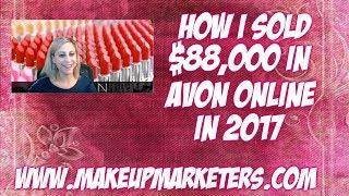 how-i-sold-88000-in-avon-online-in-2017