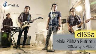 Download lagu diSSa - Lelaki Pilihan Putrimu ( Official Lyric Video ) Mp3