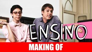 Vídeo - Ensino – Making Of