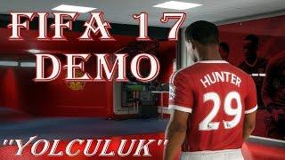 Fifa 17 demo | journey (yolculuk) modu