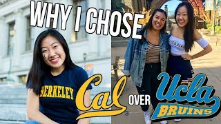WHY I CHOSE UC BERKELEY OVER UCLA // PART 1