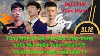 Tùng Họa Mi Gáy Bá Cháy Trong Kèo Đối Đầu Kinh Điển Flash VS OCS!!!