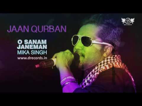 Jaan Qurban | Valentine Special | Mika Singh | Full Audio Song | O Sanam Janeman | DRecords