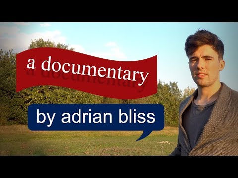 A Documentary by Adrian Bliss