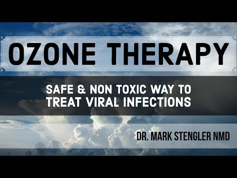 Ozone Therapy: Safe & Non Toxic way to Treat Viral Infections