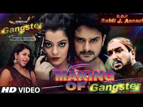 Gangster Dulhania full movie making Nidhi jha Gaurav jha Glory mohanta sanjay pandey