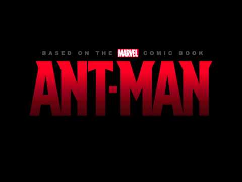 Marvel's Ant Man: Official Main Theme (by Christophe Beck)