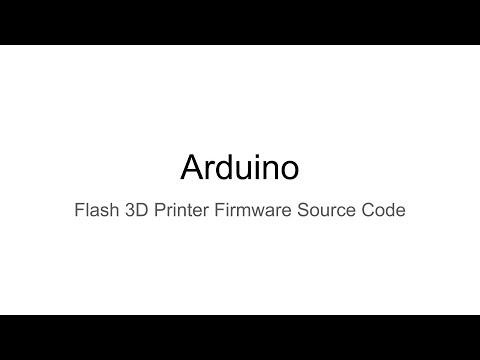 Flash 3D Printer Firmware Source Code (The Wilson Minute)