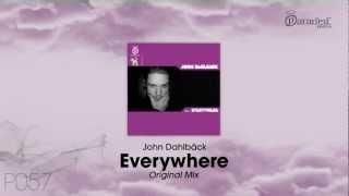 John Dahlbäck Everywhere Original Mix