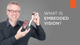 What is embedded vision? – Vision Campus