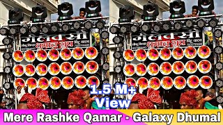 Mere Rashke Qamar By Galaxy Dhumal Group Durg In दुर्गा विसर्जन 2017