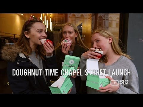Events  Doughnut Time Chapel Street Launch  Big Review TV  Melbourne