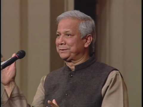 Muhammad Yunus: Creating a World Without Poverty