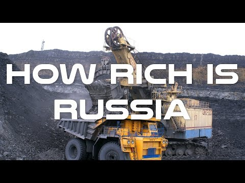 How Rich is Russia: Wealthiest Country in the World in Terms of Resources