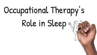😴😴 Occupational Therapy's Role in Sleep 😴😴
