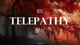 BTS - Telepathy [English Lyrics]