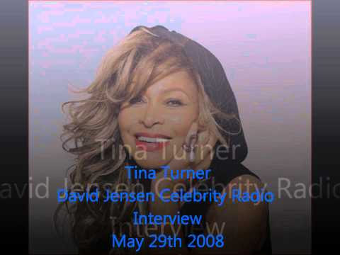 Tina Turner-David Jensen Celebrity Radio Interview-May 29th, 2008
