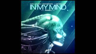 Ivan Gough & Feenixpawl ft. Georgi Kay - In My Mind (Axwell Mix) [Offical Release]