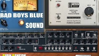 Create Bad Boys Blue Sound