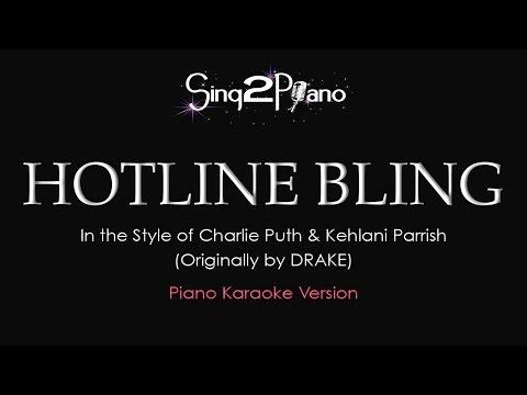Hotline Bling (Piano karaoke) à la Kehlani x Charlie Puth