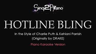 Hotline Bling Piano Karaoke à La Kehlani X Charlie Puth