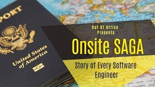 Onsite SAGA | Story of Every Software Engineer | Out Of Office