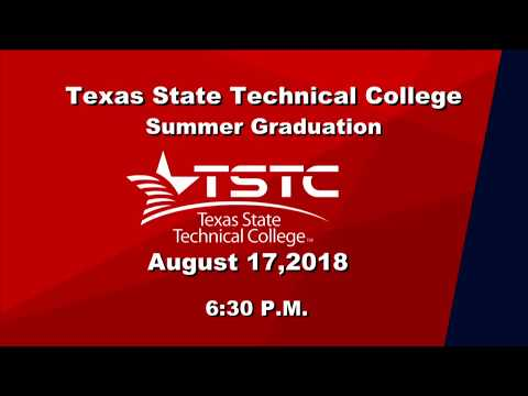 TSTC Summer Graduation August 17, 2018