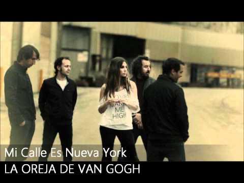 La Oreja de Van Gogh - Mi Calle Es Nueva York (HD)