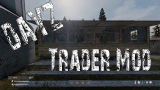 05 Dayz Trader Mod настройка, установка, создание своего торговца!
