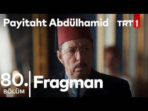 مسلسل السلطان عبد الحميد الثاني الحلقة 80